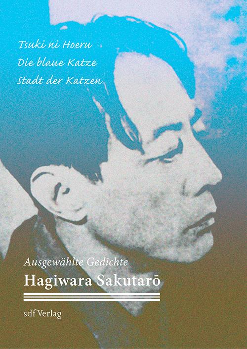 Gedichtbänder – japanische Dichter: Sakutaro Hagiwara