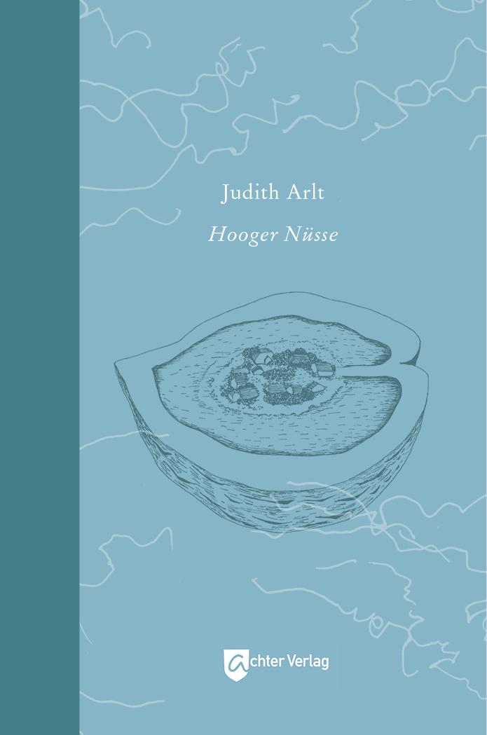 """""""Hooger Nüsse"""" Judith Arlt, Buchgestaltung"""